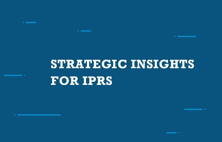 Strategic Insights for IPRs
